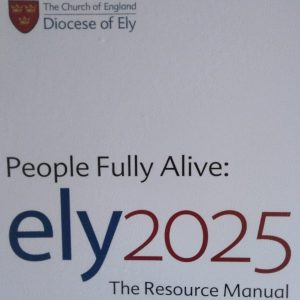 Diocese of Ely - People Fully Alive Strategy